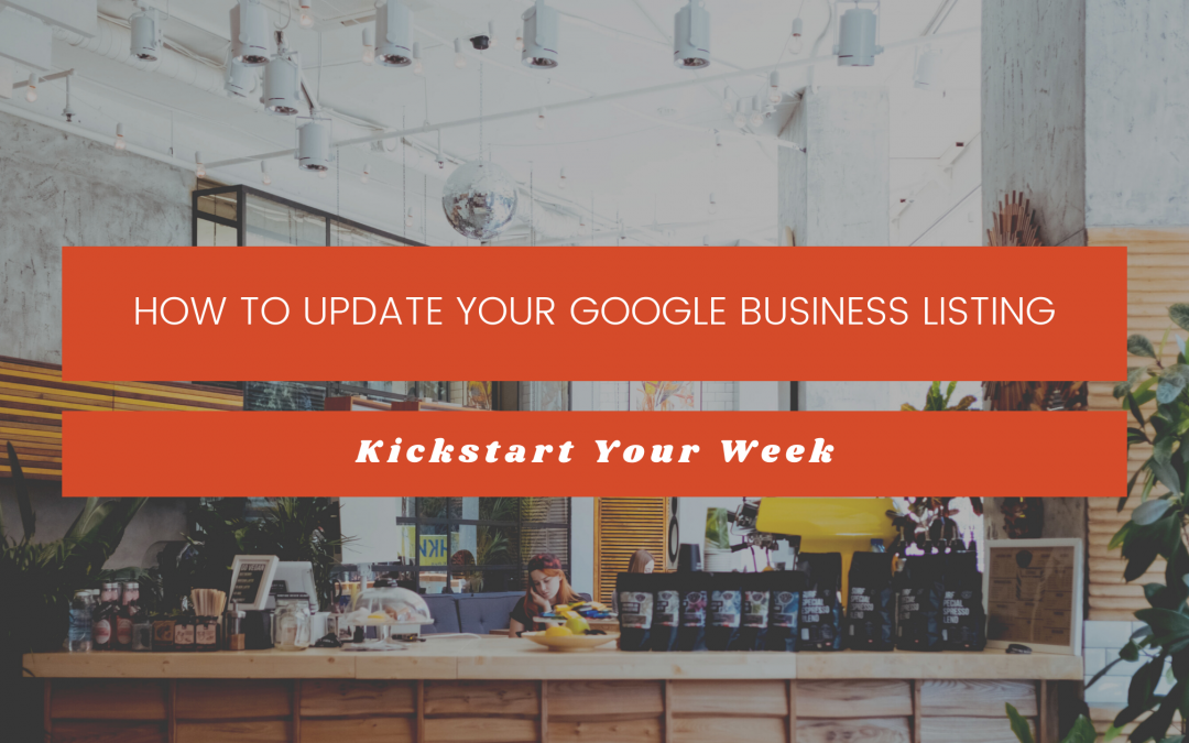 How to Update Your Google Business Listing
