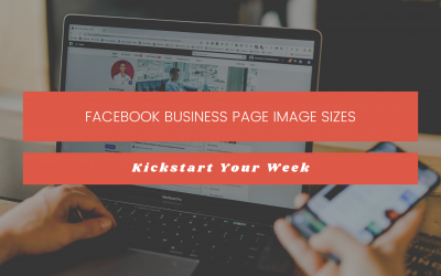 Facebook Business Page Image Sizes | 2020 Updates