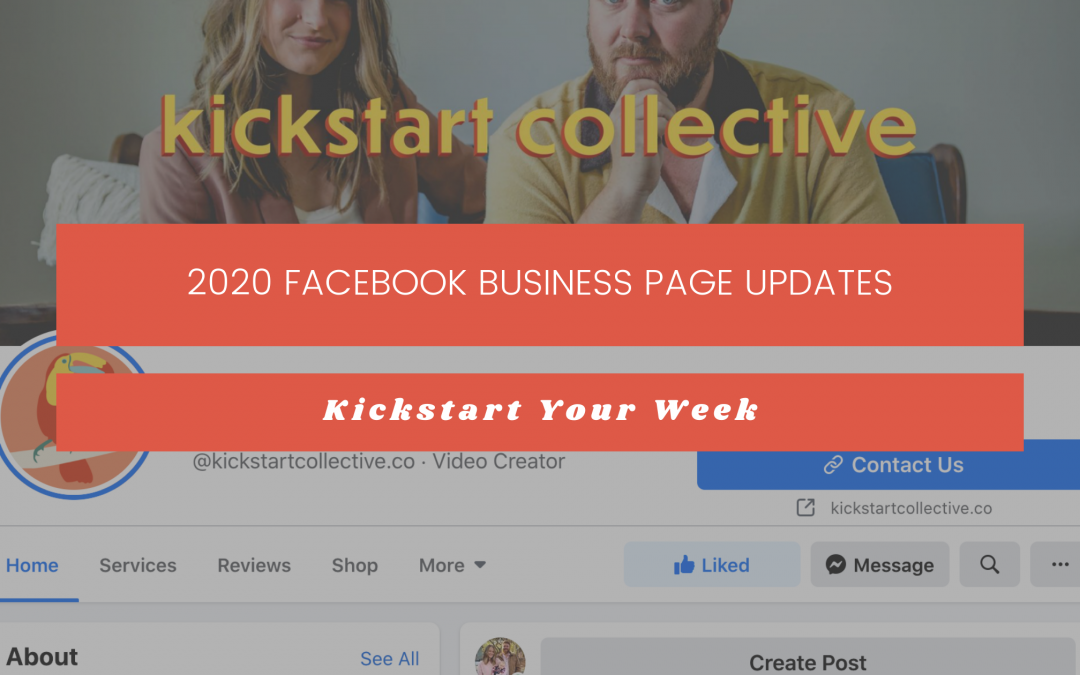 2020 Facebook Business Page Updates